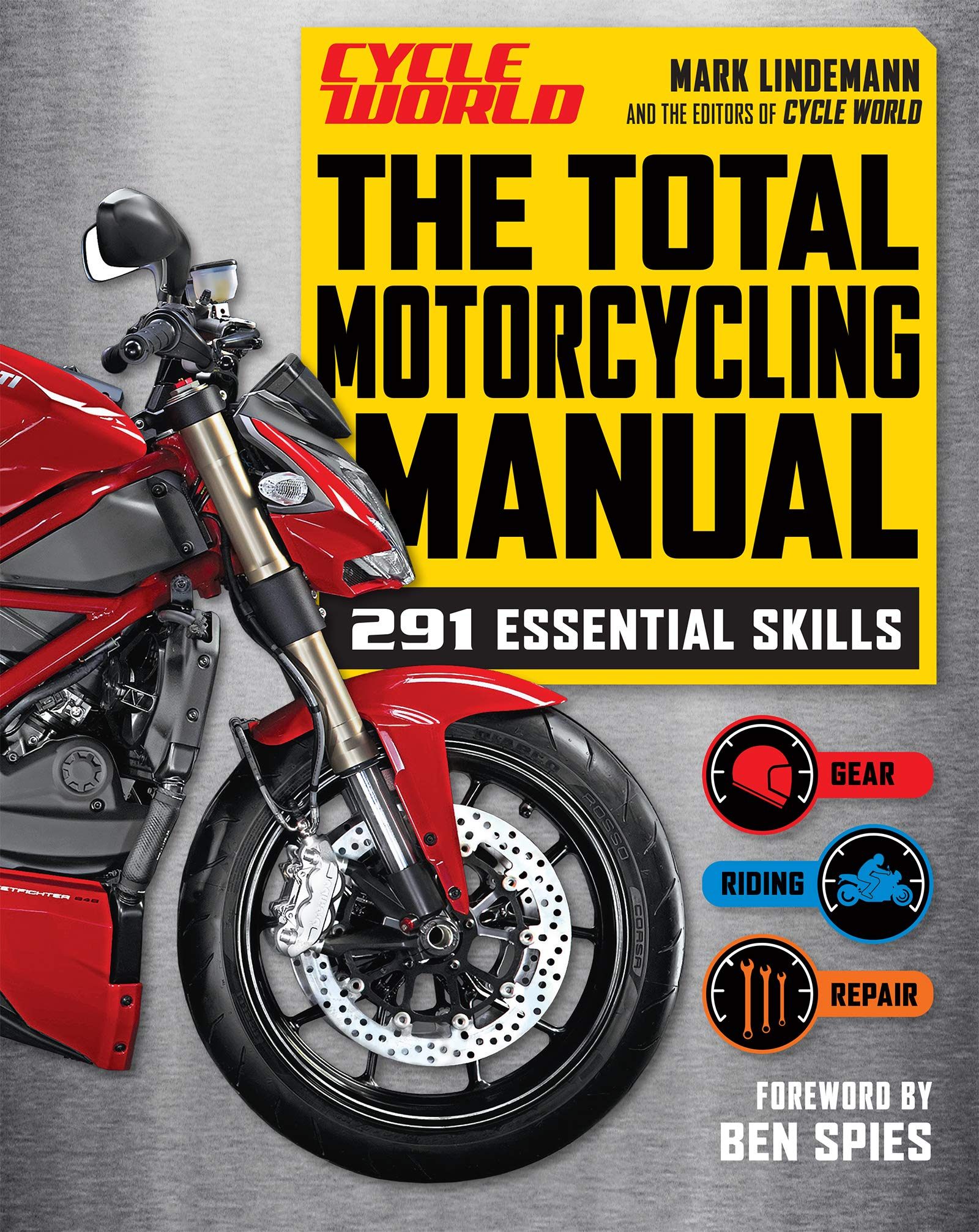 Total Motorcycling Manual : 291 Skills You Need (Cycle World) (English Edition)