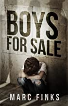 Boys For Sale (Book 1): A Novel about Human Trafficking (English Edition)