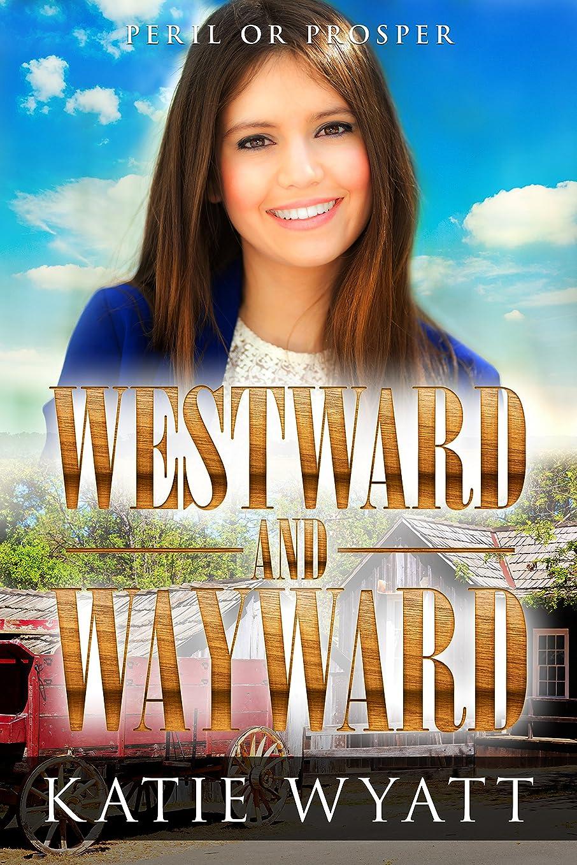 買い物に行くモニカラッカスWestward and Wayward (Peril or Prosper Book 4) (English Edition)