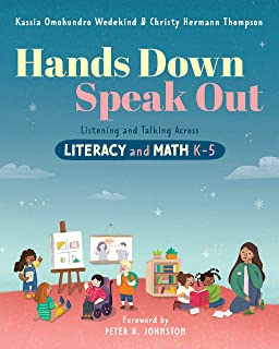 Hands Down, Speak Out: Listening and Talking Across Literacy and Math