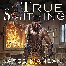 True Smithing: True Smithing, Book 1