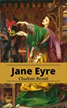 Jane Eyre - Charlotte Brontë: Annotated (English Edition)