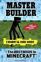 Master Builder Combat & Mob Mods: The Best Mods in Minecraft©