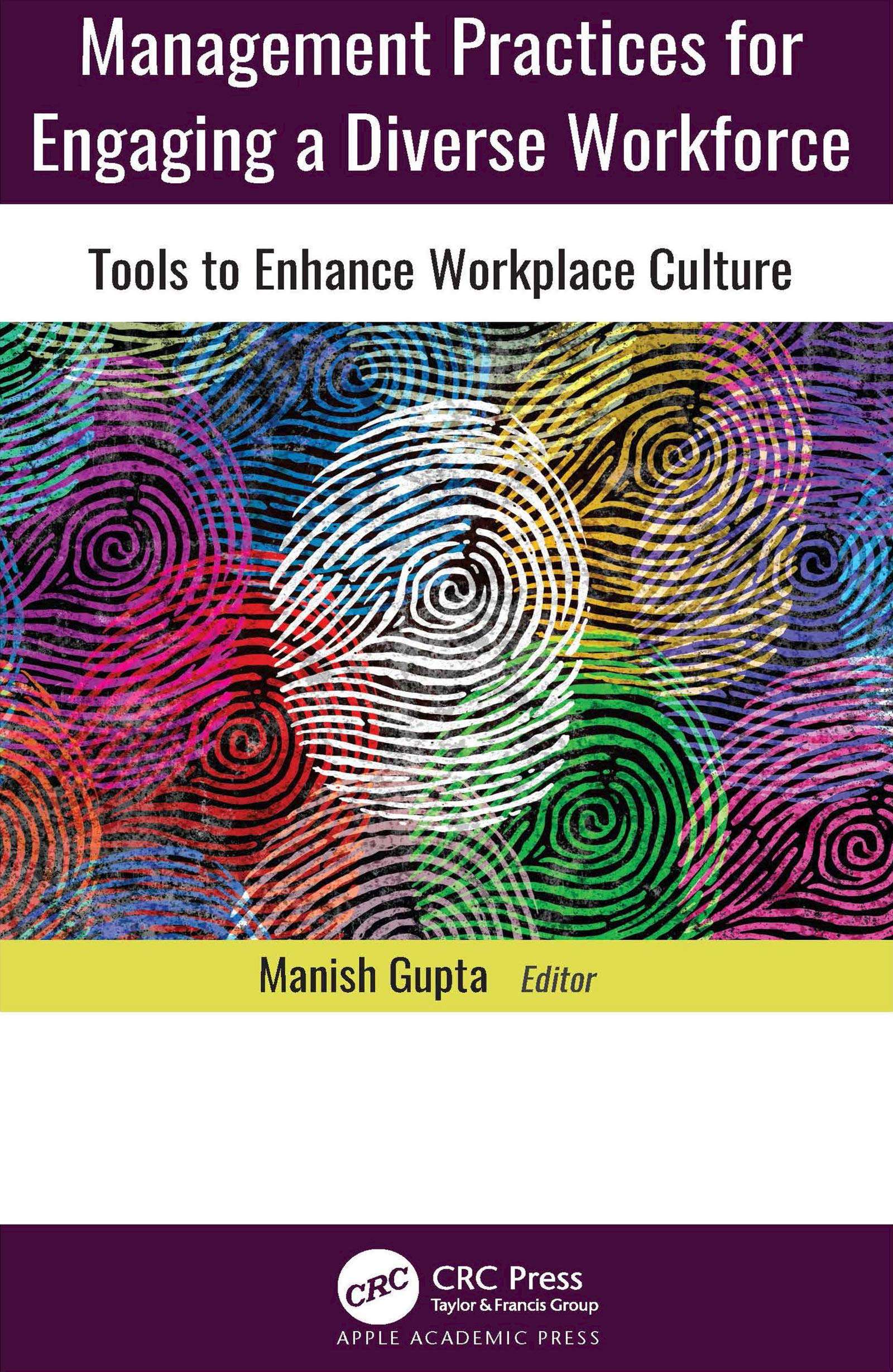 Management Practices for Engaging a Diverse Workforce: Tools to Enhance Workplace Culture