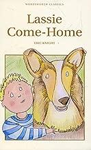 Lassie Come-Home (Wordsworth Children's Classics)