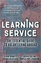 Learning Service: The essential guide to volunteering abroad