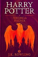 Harry Potter et l'Ordre du Phénix Format Kindle