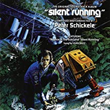 Silent Running (Original Motion Picture Soundtrack)
