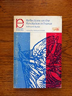 Reflections on the Revolution in France: And on the proceedings of certain societies in London relative to that event (Rinehart editions)