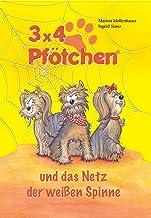 3x4 Pfötchen und das Netz der weißen Spinne (German Edition)