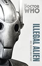 DOCTOR WHO: ILLEGAL ALLIENS (Doctor Who Monster Collection)