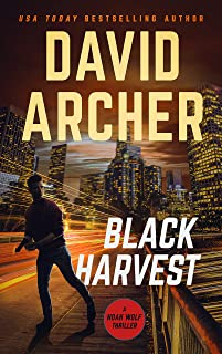 Black Harvest (Noah Wolf Book 13)