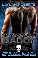 Motorcycle Daddy (MC Daddies Book 1) Kindle Edition