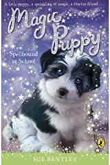 Magic Puppy: Spellbound at School Kindle Edition