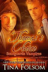 Thomas's Choice (Scanguards Vampires Book 8) Kindle Edition