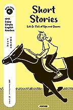 表紙: NHK Enjoy Simple English Readers Short Stories Life Is Full of Ups and Downs 音声DL BOOK   NHK