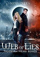 Web of Lies: Trueborn Heirs Series Book 2 (The Trueborn Heirs)