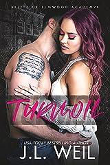 Turmoil: A Dark High School Romance (Elite of Elmwood Academy Book 1) (English Edition) Format Kindle