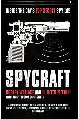 Spycraft: Inside the CIA's Top Secret Spy Lab Kindle Edition