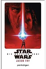 Star Wars™ - Die letzten Jedi: Der Roman zum Film (Filmbücher 8) (German Edition) Kindle Edition