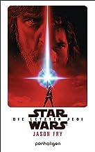 Star Wars™ - Die letzten Jedi: Der Roman zum Film (Filmbücher 8) (German Edition)
