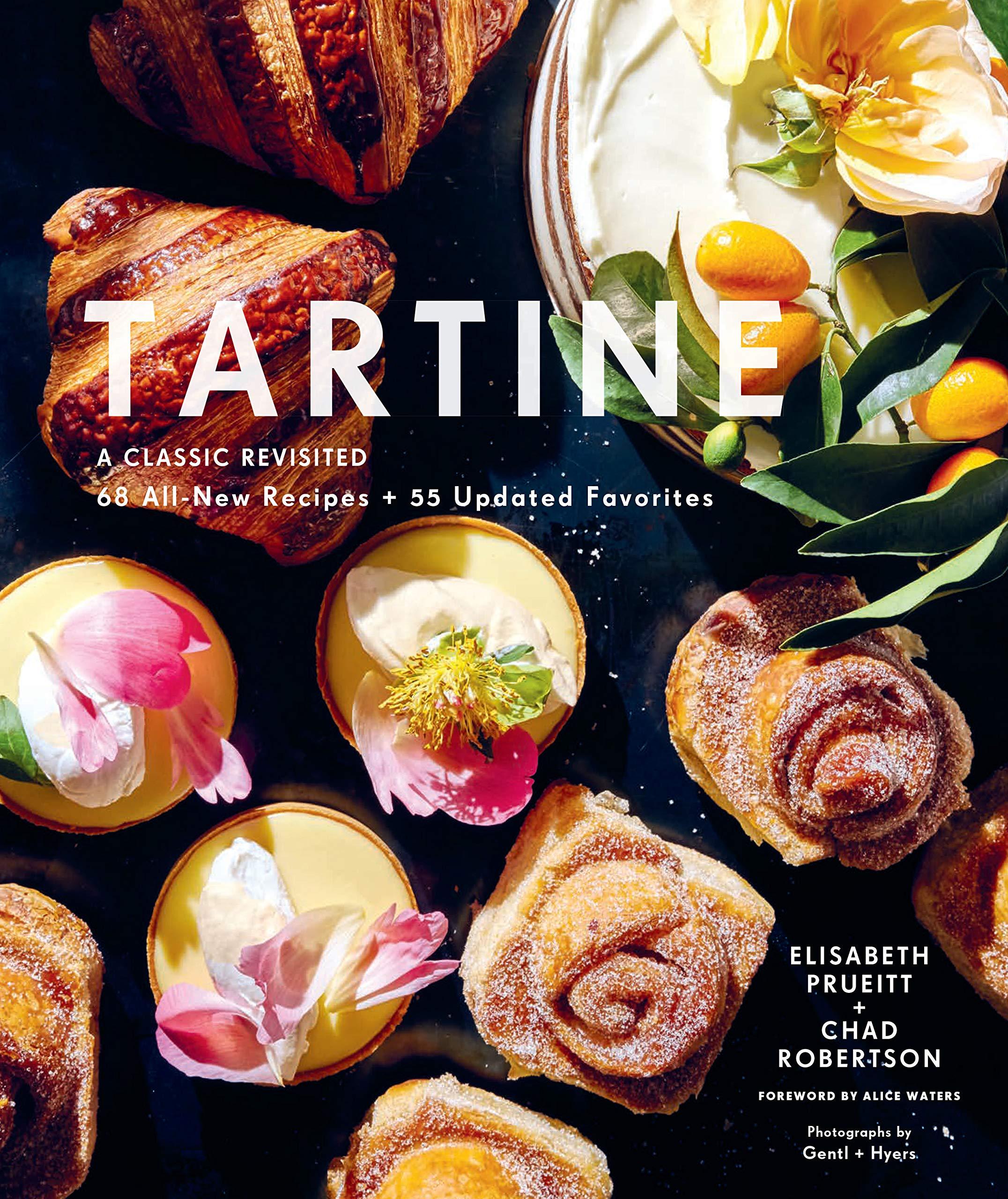 Tartine Revised Classic Revisited Favorites