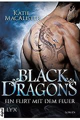Black Dragons - Ein Flirt mit dem Feuer (Black-Dragons-Reihe 1) Kindle Ausgabe