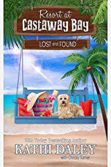 Resort at Castaway Bay: Lost and Found Kindle Edition