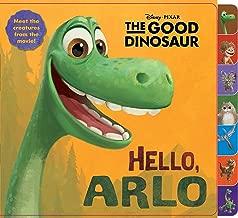 Hello, Arlo! (Disney/Pixar The Good Dinosaur) (Tabbed Board Book)