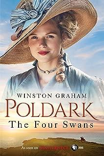 The Four Swans: A Novel of Cornwall, 1795-1797 (Poldark Book 6)