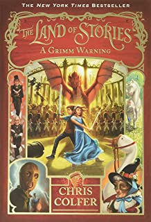 The Land of Stories: A Grimm Warning (The Land of Stories, 3)