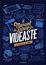 Le manuel de survie du vidéaste: Bidouilles de réalisateur