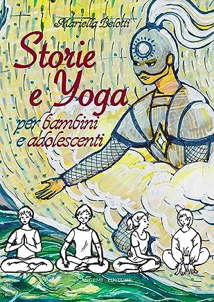 Storie e yoga: Per bambini e adolescenti
