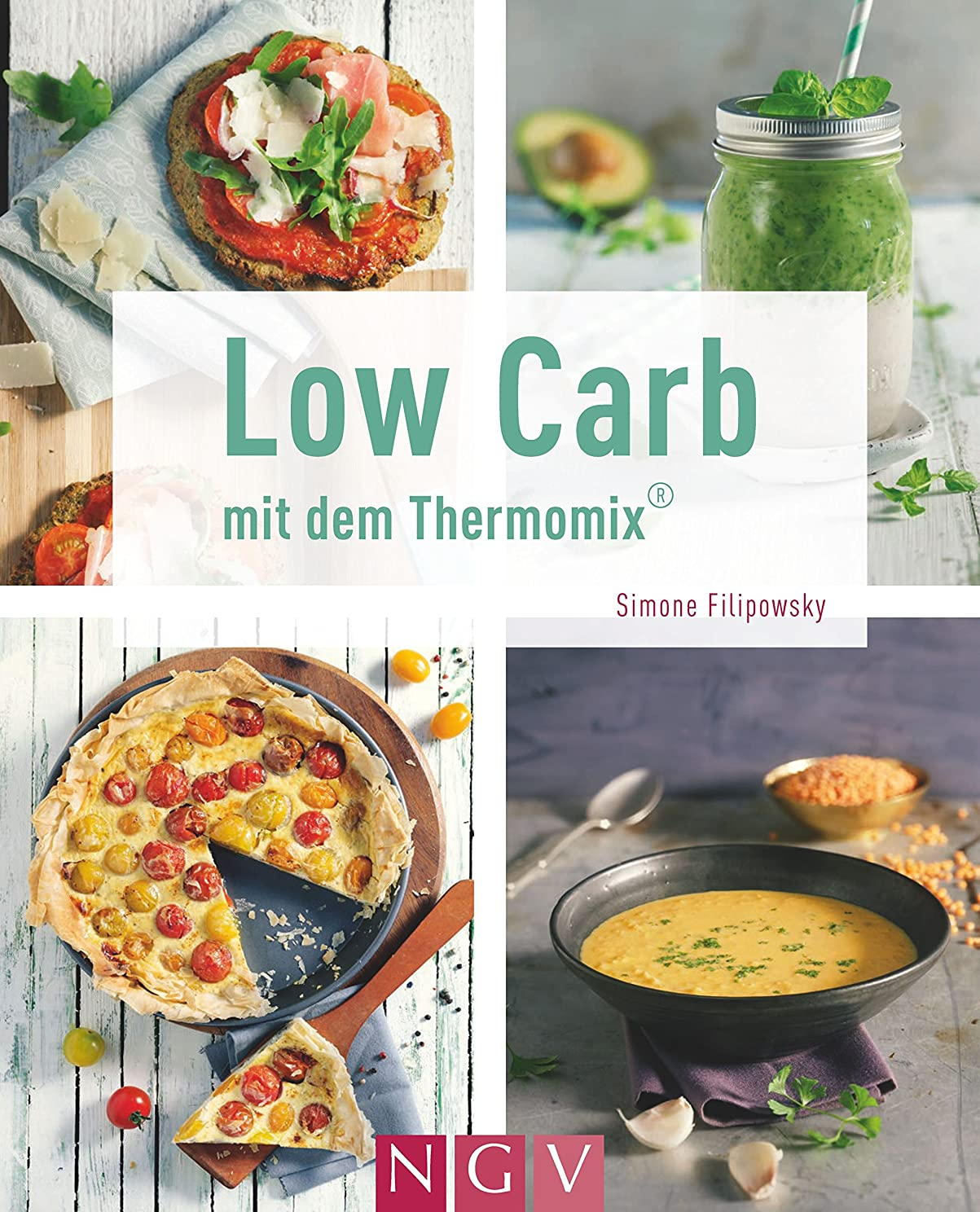 Low Carb mit dem Thermomix (German Edition)