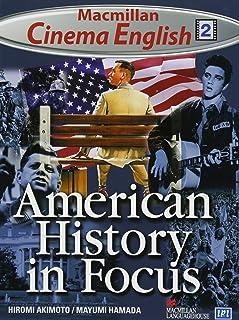 American History in Focus Student Book (Macmillan cinema English)