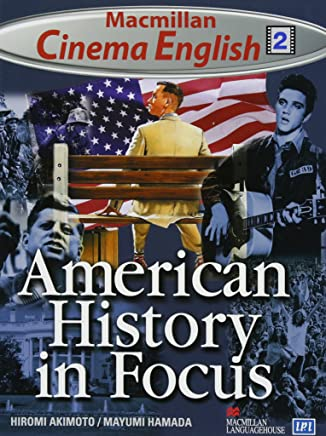 American History in Focus Student Book (Macmillan cinema English)