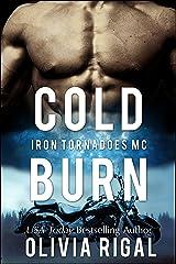 Cold Burn (An Iron Tornadoes MC Romance Book 2) Kindle Edition