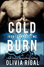 Cold Burn (An Iron Tornadoes MC Romance Book 2)
