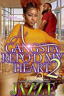 A Gangsta Repo'd My Heart 2