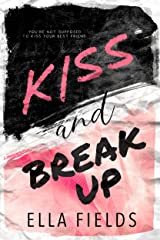 Kiss and Break Up: A Best Friends to Lovers Romance (Magnolia Cove) Kindle Edition