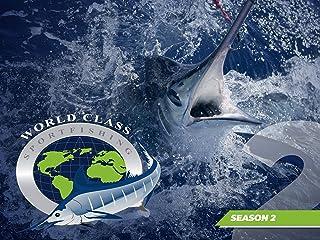 World Class Sportfishing - Season 2