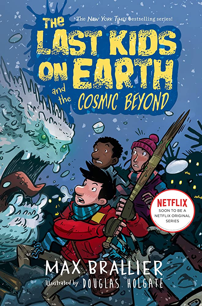名誉モンク苦痛The Last Kids on Earth and the Cosmic Beyond (English Edition)