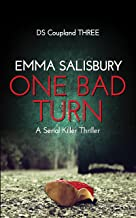 One Bad Turn: A serial killer thriller (DS Coupland Book 3) (English Edition)