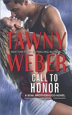 Call To Honor (A SEAL Brotherhood Novel Book 1)