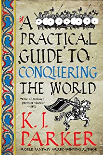 A Practical Guide to Conquering the World