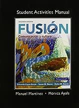 Student Activities Manual for Fusion: Comunicacion y cultura