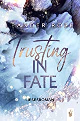 Trusting in Fate: Liebesroman (Los Angeles - Lovestorys 3) (German Edition) Format Kindle