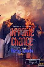 Offside Chance (Southern Scrimmage Book 3)