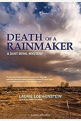 Death of a Rainmaker: A Dust Bowl Mystery Kindle Edition