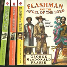 Flashman And The Angel of the Lord/Flashman And The Dragon/Flashman And The Mountain of Light/Flashman's Lady (The Flashma...